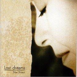 "CD Cover ""Lost Dreams"" by Iranian poet and composer Ziba Shirazi"